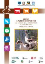 BIONET e Autoconservazione - una sinergia per la conservazione e lo sviluppo delle razze avicole venete